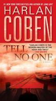 """Tell No One - A Novel"" av Harlan Coben"