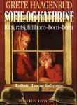 """""""Sofie og Kathrine 2 - ritsj, ratsj, fillibom-bom-bom"""" av Grete Haagenrud"""