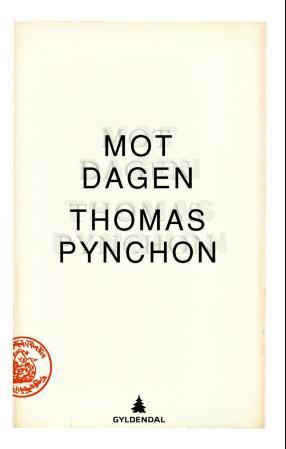 """""""Mot dagen"""" av Thomas Pynchon"""