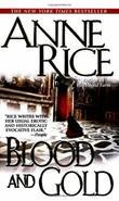 """Blood and gold - the vampire Marius"" av Anne Rice"