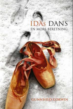 """""""Idas dans - en mors beretning"""" av Gunnhild Corwin"""