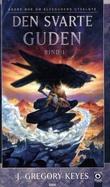 """Den svarte guden - bind 1"" av J. Gregory Keyes"