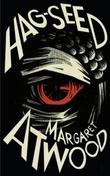 """""""Hag-seed - the Tempest retold"""" av Margaret Atwood"""