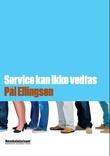 """""""Service kan ikke vedtas"""" av Pål Ellingsen"""