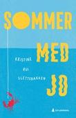 """""""Sommer med Jo"""" av Kristine Rui Slettebakken"""