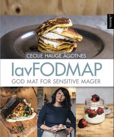 """""""LavFODMAP - god mat for sensitive mager"""" av Cecilie Hauge Ågotnes"""
