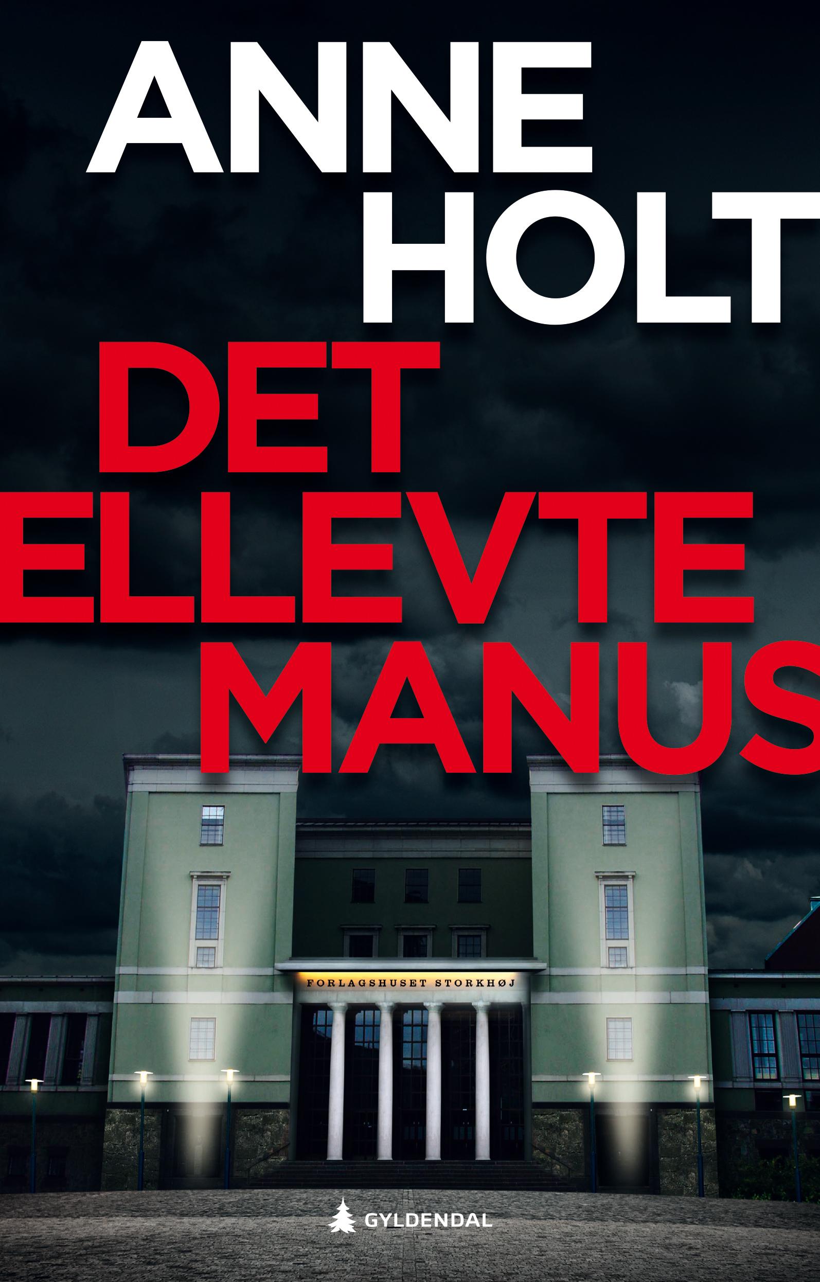 """""""Det ellevte manus - en Hanne Wilhelmsen-roman"""" av Anne Holt"""