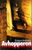 """Avhopperen"" av Evelyn Anthony"