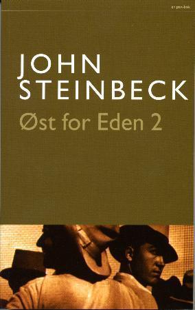 """""""Øst for Eden - bd. 2"""" av John Steinbeck"""