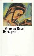 """""""Kveldene en vinterfortelling"""" av Gerard Reve"""