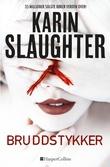 """""""Bruddstykker"""" av Karin Slaughter"""