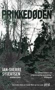 """""""Prikkedøden"""" av Jan-Sverre Syvertsen"""