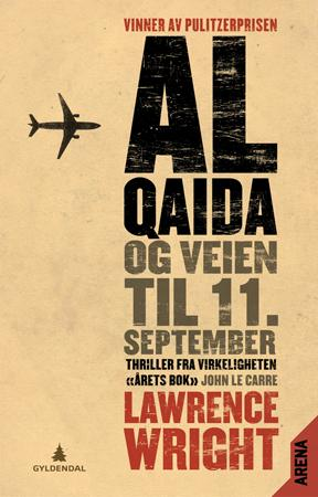 """Al-Qaida og veien til 11. september"" av Lawrence Wright"