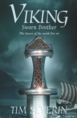 """""""Viking 2 - Sworn Brother (Viking Trilogy)"""" av Tim Severin"""