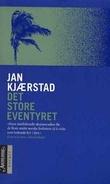 """""""Det store eventyret"""" av Jan Kjærstad"""