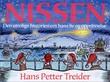 """""""Nissen - den utrolige historien om hans liv og opprinnelse"""" av Hans Petter Treider"""