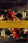 """Rubicon - The Last Years of the Roman Republic"" av Tom Holland"