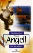 """""""Oslo i skumring ; Oslo ved midnatt - romaner"""" av Olav Angell"""