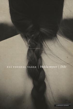 """""""Hekla myter - dikt"""" av Eli Fossdal Vaage"""