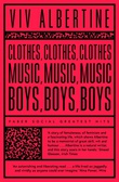 """""""Clothes, Clothes, Clothes. Music, Music, Music. Boys, Boys, Boys. - A Memoir"""" av Viv Albertine"""