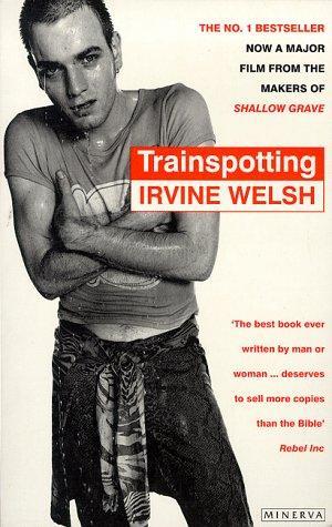 """""""Trainspotting"""" av Irvine Welsh"""