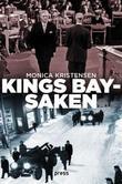 """""""Kings Bay-saken"""" av Monica Kristensen"""
