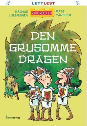 """""""Den grusomme dragen"""" av Magnus Ljunggren"""