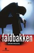 """Senskade kriminalroman"" av Knut Faldbakken"
