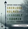 """""""Sherlock Holmes - skandale i Bøhmen og andre eventyr"""" av Arthur Conan Doyle"""