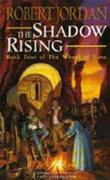 """The shadow rising - book four of The wheel of time"" av Robert Jordan"