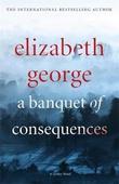 """A banquet of consequences - a inspector Lynley novel"" av Elizabeth George"
