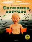 """Garmanns sommer"" av Stian Hole"