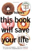"""""""This Book Will Save Your Life"""" av A.M. Homes"""