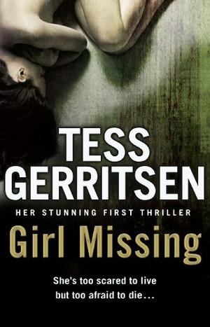 """""""Girl Missing"""" av Tess Gerritsen"""