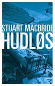 """""""Hudløs"""" av Stuart MacBride"""