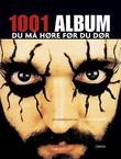 """""""1001 album du må høre før du dør"""" av Robert Dimery"""