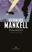 """""""Pyramiden"""" av Henning Mankell"""