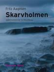 """""""Skarvholmen - spøkelseshistorier fra Nord-Norge"""" av Fritz Aagesen"""
