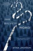 """""""The silver road"""" av Stina Jackson"""