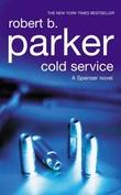 """""""Cold service - a Spenser novel"""" av Robert B. Parker"""