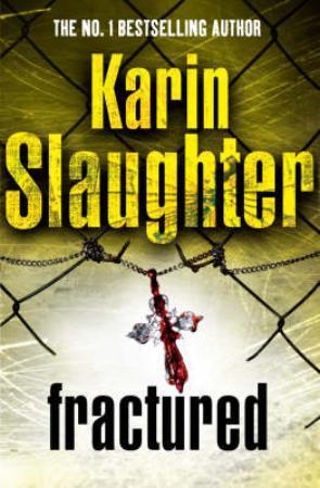"""""""Fractured"""" av Karin Slaughter"""