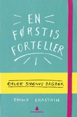 """""""En førstis forteller"""" av Emma Chastain"""