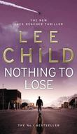 """Nothing To Lose"" av Lee Child"