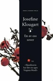 """""""En av oss sover"""" av Josefine Klougart"""