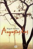 """""""Augustas hus"""" av Majgull Axelsson"""
