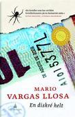 """""""En diskré helt - roman"""" av Mario Vargas Llosa"""