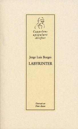 """Labyrinter"" av Jorge Luis Borges"
