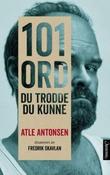 """""""101 ord du trodde du kunne"""" av Atle Antonsen"""