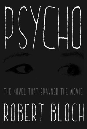 """""""Psycho - A Novel"""" av Robert Bloch"""