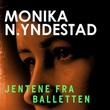 """""""Jentene fra balletten"""" av Monika N. Yndestad"""